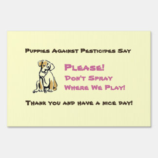 Don't Spray Where We Play! Sign