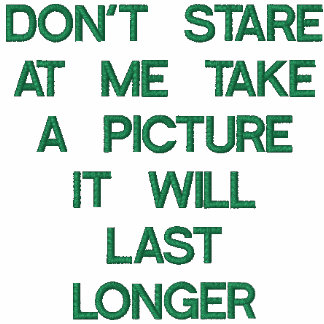 DON'T STARE AT ME T-SHIRT