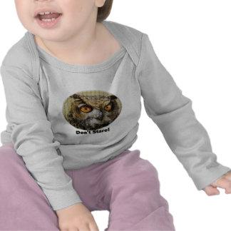 Don't stare Owl Tee Shirt