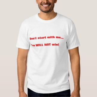 dont start t-shirt