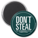 Don't Steal 2 Inch Round Magnet