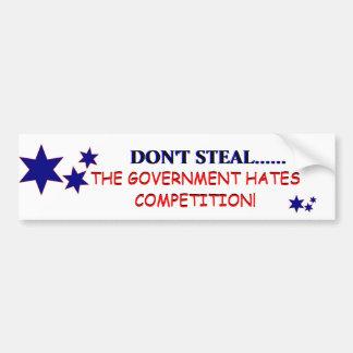 Don't Steal! Car Bumper Sticker