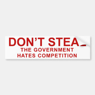Don't Steal Bumper Stickers