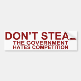 Don't Steal Bumper Sticker