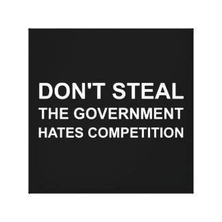 Don't Steal Canvas Print