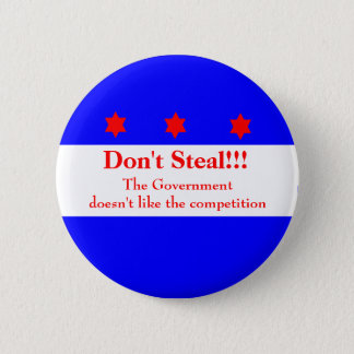 Don't Steal!!!! Pinback Button