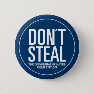 Don't Steal Pinback Button