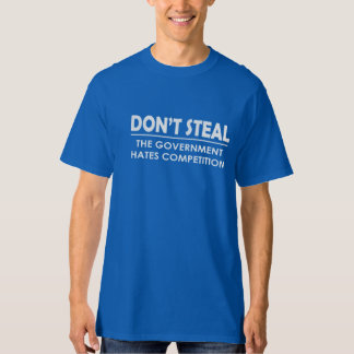 Don't Steal Tees