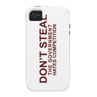 Don't Steal - The Government Hates Competition Case For The iPhone 4