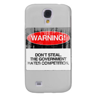 Don't Steal. The government hates competition Fade Galaxy S4 Cover