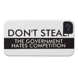 Don't Steal The Government Hates Competition iPhone 4 Cover