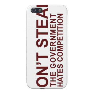 Don't Steal - The Government Hates Competition Case For iPhone 5