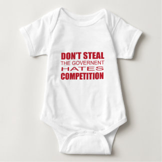 Don't Steal the Government Hates Competition.png Baby Bodysuit