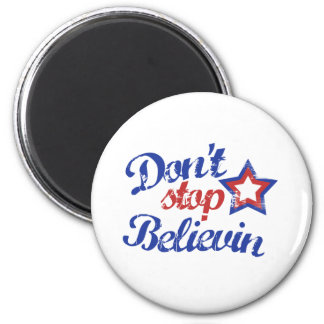 Don't Stop Believin 2 Inch Round Magnet