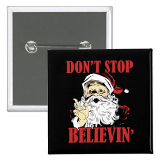 Dont stop believin' 2 inch square button