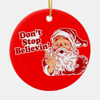 Don't Stop Believin! Double-Sided Ceramic Round Christmas Ornament