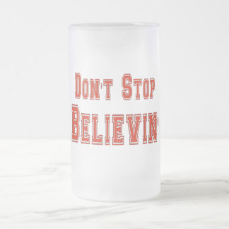 Don't Stop Believin' Frosted Glass Beer Mug