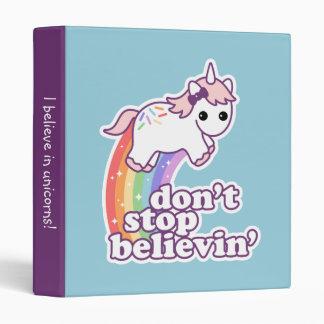 Don't Stop Believin' in Unicorns Binder