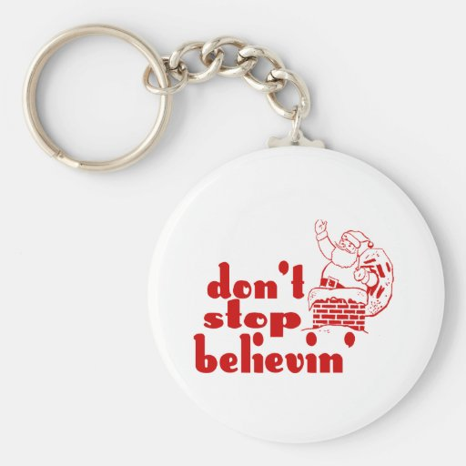Don't Stop Believin' Keychain