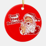 Don't Stop Believin! Ornament