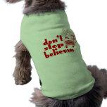 Don't Stop Believin' Pet T-Shirt