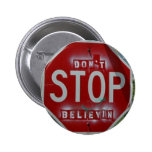 Don't Stop Believin' Pinback Buttons