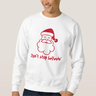 Dont stop believin Santa   Funny Christmas sweater