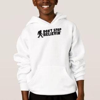 Don't stop believin'   sasquatch   bigfoot hoodie