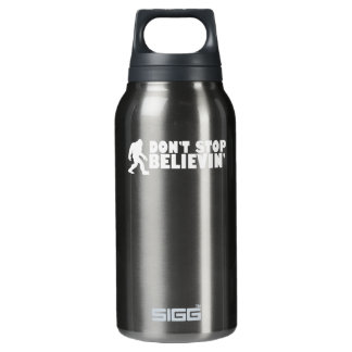 Don't stop believin' | sasquatch | bigfoot insulated water bottle