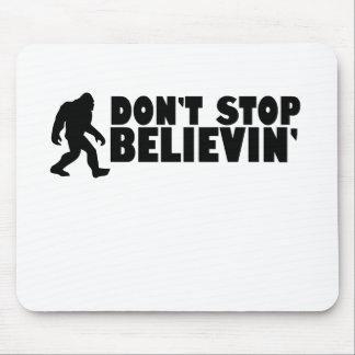 Don't stop believin'   sasquatch   bigfoot mouse pad