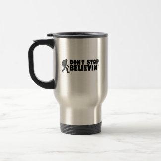Don't stop believin'   sasquatch   bigfoot travel mug