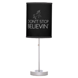 Don't Stop Believin' Table Lamps