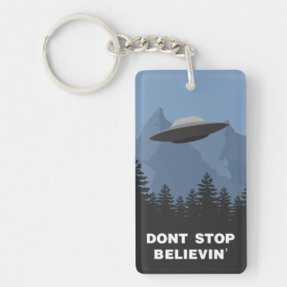 Don't Stop Believin'... (UFO) Double-Sided Rectangular Acrylic Keychain