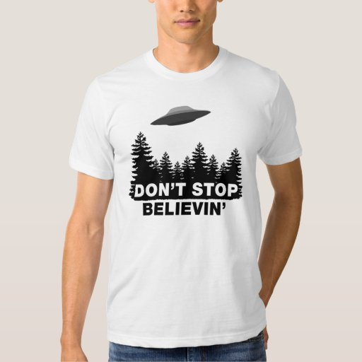 Don't Stop Believin' (UFO) T Shirt