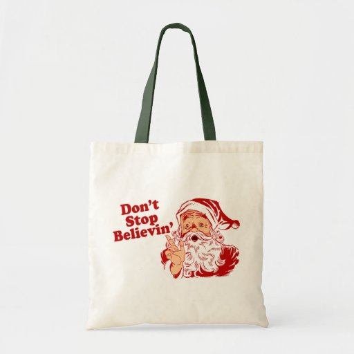 Dont Stop Believing Canvas Bag