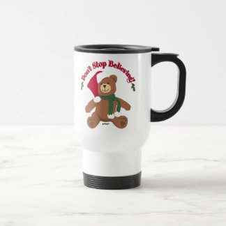 Don't Stop Believing! Christmas Bear Travel Mug