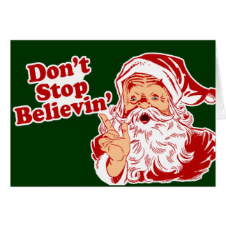 Dont Stop Believing Christmas Card