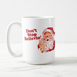 Dont Stop Believing Christmas Coffee Mug