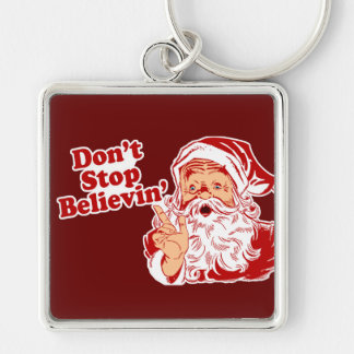 Dont Stop Believing Christmas Silver-Colored Square Keychain