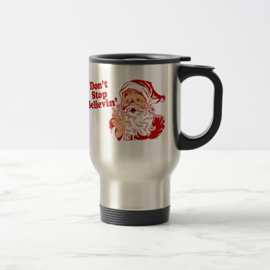 Dont Stop Believing Christmas Travel Mug