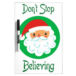 Don't Stop Believing Dry-Erase Boards
