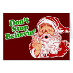 Don't Stop Believing In Santa Card