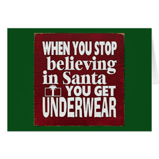 DON'T STOP BELIEVING IN SANTA CLAUS-CHRISTMAS CARD