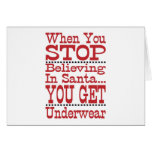 Don't Stop Believing in Santa Greeting Card