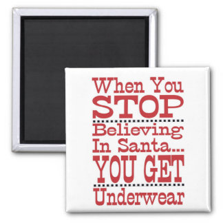 Don't Stop Believing in Santa 2 Inch Square Magnet