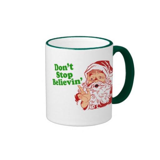 Don't Stop Believing In Santa Coffee Mug