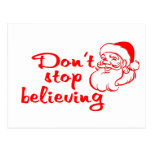 Don't Stop Believing In Santa Post Cards