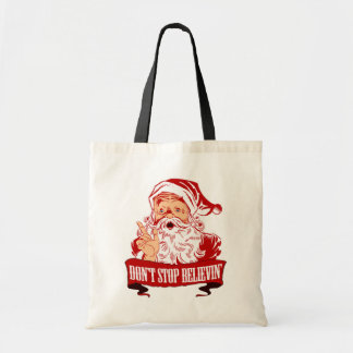 Dont Stop Believing in Santa Tote Bag