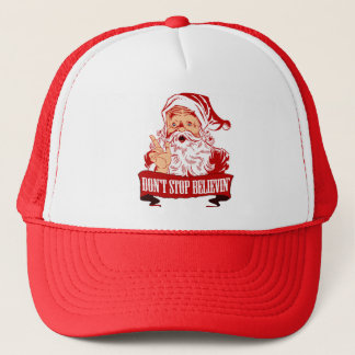 Dont Stop Believing in Santa Trucker Hat