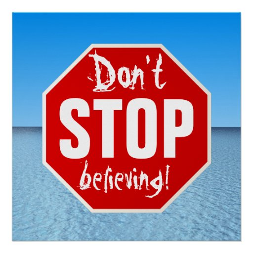 don't STOP believing Print